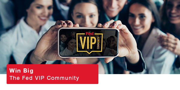 Win Big with The Fed VIP Community